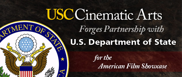 USC Cinematic Arts forges partnership with U.S. Department of State
